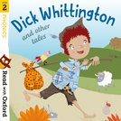 Read with Oxford: Stage 2: Phonics: Dick Whittington and Other Tales
