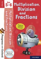 Progress with Oxford: Multiplication, Division and Fractions Age 5-6
