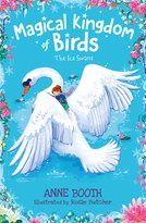 Magical Kingdom of Birds: The Ice Swans