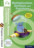 Progress with Oxford: Multiplication, Division and Fractions Age 7-8