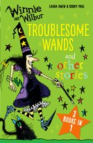 Winnie and Wilbur: Troublesome Wands and other stories