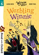 Read with Oxford: Stage 6: Winnie and Wilbur: Warbling Winnie