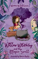 Willow Wildthing and the Magic Spell