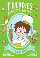 Freddie's Amazing Bakery: The Cookie Mystery