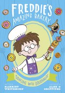 Freddie's Amazing Bakery: Dancing with Doughnuts