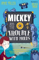Mickey and the Trouble with Moles