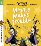 Read with Oxford: Stage 4: Winnie and Wilbur: Winnie Makes Trouble