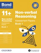 Bond 11+: Bond 11+ Non Verbal Reasoning Assessment Papers 10-11 years Book 1