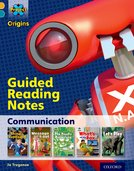 Project X Origins: Gold Book Band, Oxford Level 9: Communication: Guided reading notes