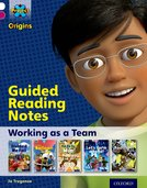 Project X Origins: White Book Band, Oxford Level 10: Working as a Team: Guided reading notes