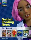 Project X Origins: Dark Blue Book Band, Oxford Level 15: Top Secret: Guided reading notes