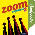 Zoom espaol 2 Kerboodle: Lessons, Resources  Assessment