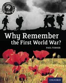 History Through Film: Why Remember the First World War? Student Book