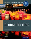 Oxford IB Diploma Programme: Global Politics Course Companion