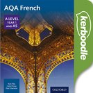 AQA French A Level Year 1 and AS Kerboodle