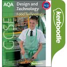 AQA GCSE D&T: Food Technology Kerboodle
