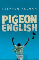 Rollercoasters: Pigeon English