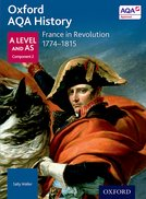 Oxford AQA History for A Level: France in Revolution 1774-1815