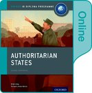 Authoritarian States: IB History Online Course Book: Oxford IB Diploma Programme