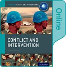 Conflict and Intervention: IB History Online Course Book: Oxford IB Diploma Programme