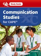 CXC Study Guide: Communications Studies for CAPE