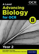 A Level Advancing Biology for OCR B: Year 2