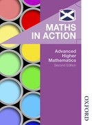 Maths in Action: Advanced Higher Mathematics