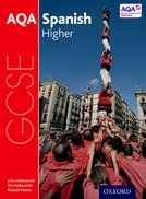 AQA GCSE Spanish: Higher Student Book