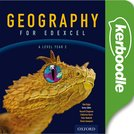 Geography for Edexcel A Level Year 2 Kerboodle Resources and Assessment