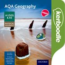 AQA Geography A Level & AS Physical Geography Kerboodle Resources and Assessment