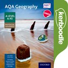 AQA Geography A Level & AS Physical Geography Kerboodle Book