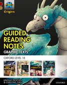 Project X Origins <i>Graphic Texts</i>: Dark Red Book Band, Oxford Level 18: Guided Reading Notes