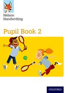 Nelson Handwriting: Year 2/Primary 3: Pupil Book 2 Pack of 15