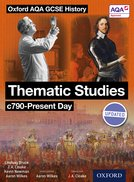 Oxford AQA History for GCSE: Thematic Studies c790-Present Day
