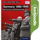 Oxford AQA History for GCSE: Germany 1890-1945: Democracy and Dictatorship Kerboodle Book
