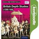 Oxford AQA History for GCSE: British Depth Studies c1066-1685 Kerboodle Book