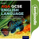 AQA GCSE English Language: Kerboodle Book 1: Establishing the Skills for Learning and Assessment