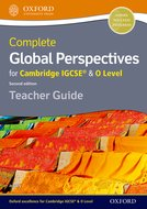 Complete Global Perspectives for Cambridge IGCSE  O Level Teacher Guide