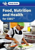 CXC Study Guide: Food, Nutrition and Health for CSEC