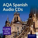 AQA A Level Spanish for 2016: A Level/Key Stage 5: AS Year 1 Spanish Audio CD Pack