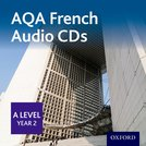 AQA French A Level Year 2  Audio CDs