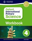 Oxford International Primary Science: Workbook 4