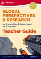 Global Perspectives for Cambridge International AS & A Level Teacher Guide