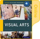 IB Visual Arts Online Course Book: Oxford IB Diploma Programme