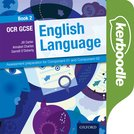 OCR GCSE English Language: Kerboodle Book 2