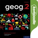 geog.2 Kerboodle Lessons, Resources and Assessment