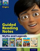 Project X Origins: Grey Book Band, Oxford Level 12: Myths and Legends: Guided reading notes