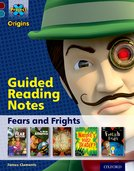 Project X Origins: Dark Red+ Book band, Oxford Level 19: Fears and Frights: Guided reading notes