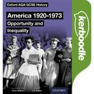 Oxford AQA GCSE History: America 1920-1973: Opportunity and Inequality Kerboodle Book