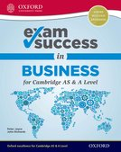 Exam Success in Business for Cambridge AS  A Level (First Edition)